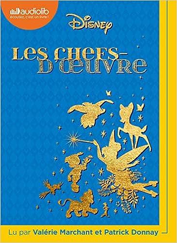 Les Chefs D Oeuvre Disney Livre Audio 1 Cd Mp3 Walt