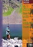 La pêche dans les lacs des Pyrénées centrales