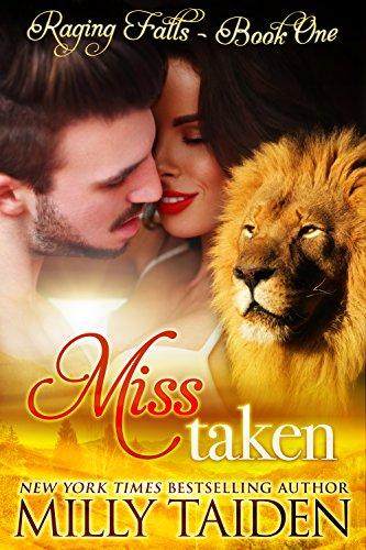 Miss Taken: BBW Paranormal Shape Shifter Romance (Raging Falls Book 1)