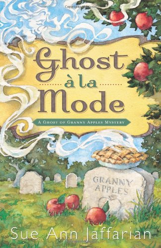 Download Ghost a la Mode (A Ghost of Granny Apples Mystery) ebook