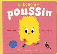 Le bobo de Poussin par Anne Terral