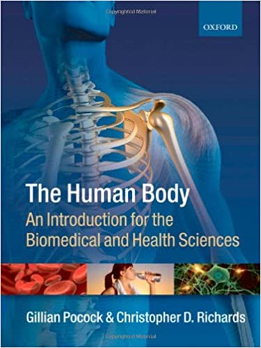 The Human Body An Introduction For The Biomedical And Health