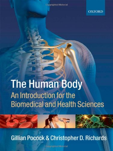 The Human Body: An Introduction for the Biomedical and Health Sciences