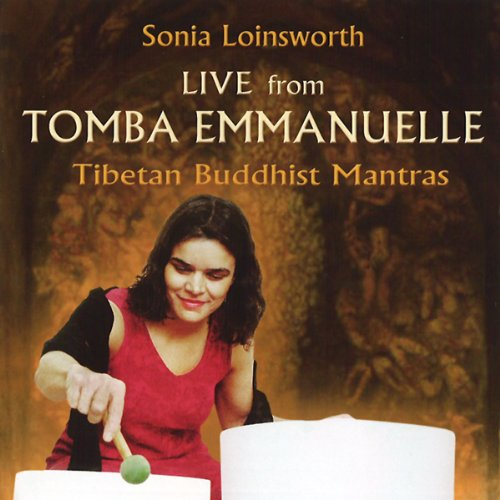 Price comparison product image Live From Tomba Emmanuelle - Tibetan Buddhist Mantras