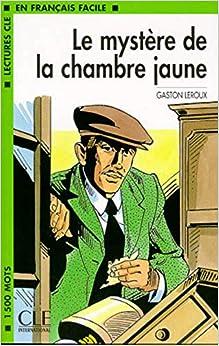 Le Mystere De La Chambre Jaune Book (level 3) por Leroux epub