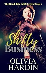 Shifty Business (The Bend-Bite-Shift Series Book 5)