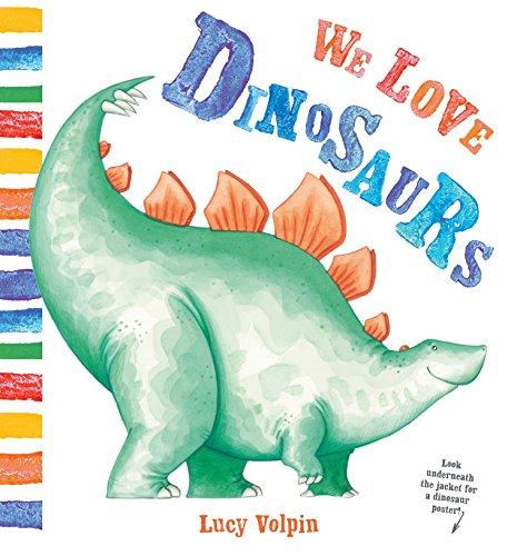 We Love Dinosaurs ()