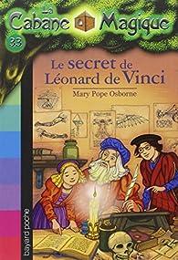 La Cabane Magique, Tome 33 : Le secret de Léonard de Vinci par Mary Pope Osborne