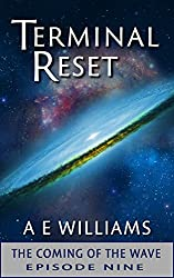 Terminal Reset: The Coming of the Wave - Chapter 17