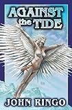 Against the Tide, John Ringo, 0743498844