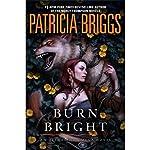 Burn Bright | Patricia Briggs