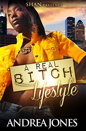 Search : A Real Bitch Lifestyle