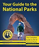 Search : Your Guide to the National Parks: The Complete Guide to all 59 National Parks (Second edition)