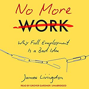 No More Work Audiobook