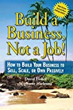 img - for Build a Business, Not a Job! book / textbook / text book