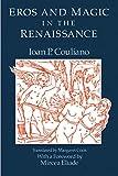 Eros and Magic in the Renaissance (Chicago Original Paperback)