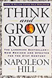 Think and Grow Rich: The Landmark Bestseller Now