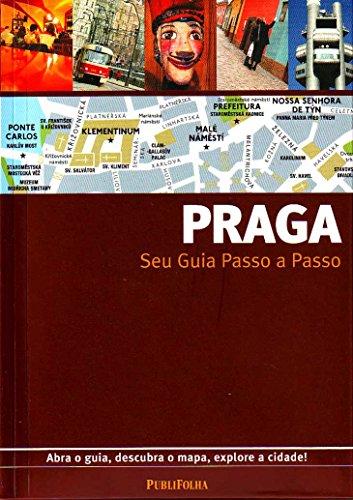 Praga. Guia Passo A Passo