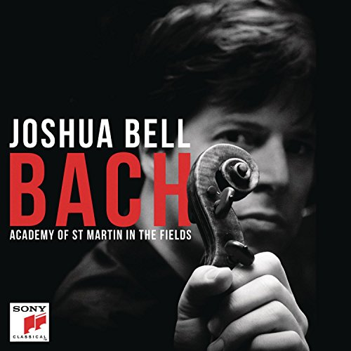 Bach: Works for Violin (Joshua Bell St Martin In The Fields)