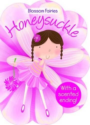 Honeysuckle (Blossom Fairies) Honeysuckle Blossom