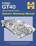 Ford GT40 Manual: 1984 onwards (all marks) (Haynes Owners' Workshop Manuals)