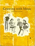 img - for Growing with Music Book 4: Canadian Edition (Growing with Music, Book 4) book / textbook / text book