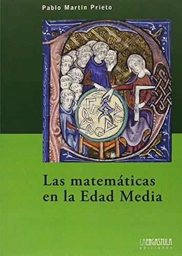 Descargar Libro Las Matematicas En La Edad Media Pablo Martin Prieto