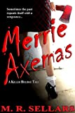Merrie Axemas (Special Agent Constance Mandalay Book 0)