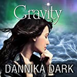 Gravity: Mageri Series, Book 4 | Dannika Dark