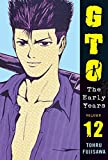 GTO: The Early Years Volume 12 (Great Teacher Onizuka)