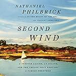 Second Wind   Nathaniel Philbrick