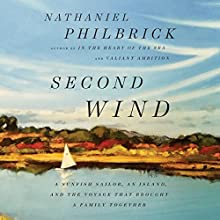 Second Wind Audiobook by Nathaniel Philbrick Narrated by Nathaniel Philbrick