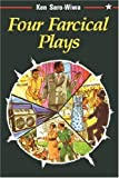 Four Farcical Plays, Ken Saro-Wiwa, 1870716094