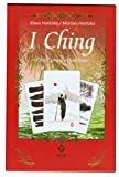 I Ching: The Chinese Book of Changes