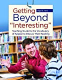 Getting Beyond Interesting, Olga M. Nesi, 1598849352