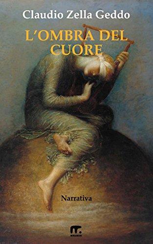 L Ombra Del Cuore Italian Edition Kindle Edition By