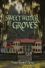 Sweetwater Groves Paperback