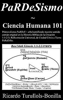 PaRDeSismo ~ Ciencia Humana 101: Primevalismo PaRDeS ~ arbolsemillando sentido común original en Historia Bíblica de Creación 1:1-2:3; ReIlustración Universal, ... Cd. Crisis a Tierra PaRaDi Download Epub Now