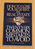 How to Lose Your Shirt in Real Estate, Tracy A. Sandberg, 0910019169