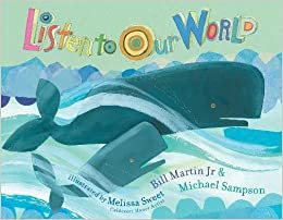 Listen to Our World: Bill Martin Jr , Michael Sampson, Melissa Sweet