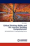 Critical Thinking Ability and Efl Learners' Reading Comprehension, Reza Vaseghi, 3659167320
