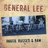 Rough Rugged & Raw