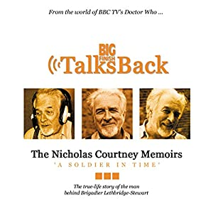 The Nicholas Courtney Memoirs - A Soldier in Time Audiobook