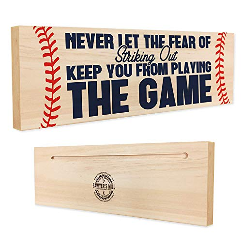 Sawyer's Mill | Never Let The Fear of Striking Out Keep You from Playing The Game - Handmade Wood Sign - 4 in x 12 in x 3/4 in Thick - Solid Hardwood
