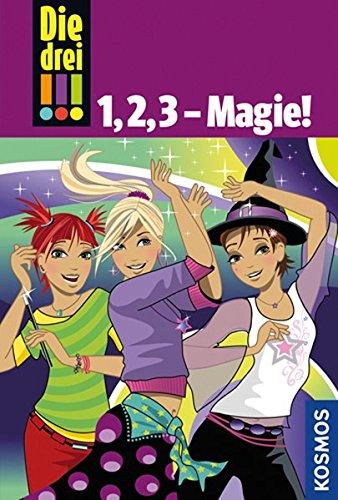 Die drei !!!,1, 2, 3, - Magie! (Die drei !!! / Die drei Ausrufezeichen)