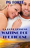 Waiting for the Big One (LA Love Lessons Book 1)