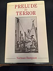 Prelude to Terror: Constituent Assembly and the Failure of Consensus, 1789-91
