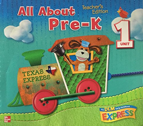 All About Pre-K: Unit 1 Teacher's Edition The DLM Early Childhood Express Texas