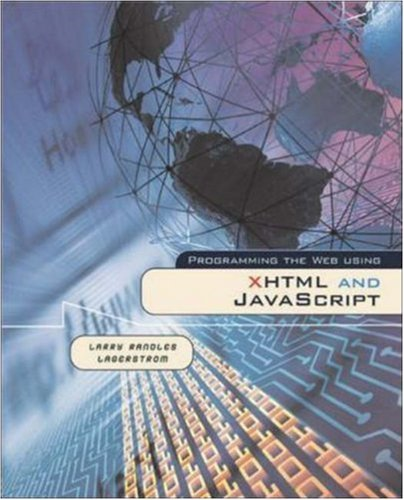 Programming the Web Using XHTML and JavaScript by Career Education