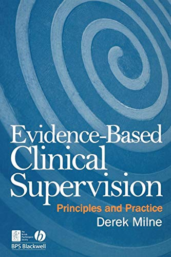 Evidence-Based Clinical Supervision: Principles and Practice (Evidence Based Practice Occupational Therapy Mental Health)